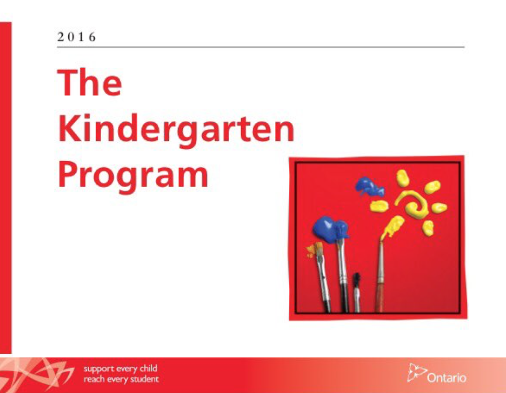 The Kindergarten Program Curriculum Document for Ontario, Canada