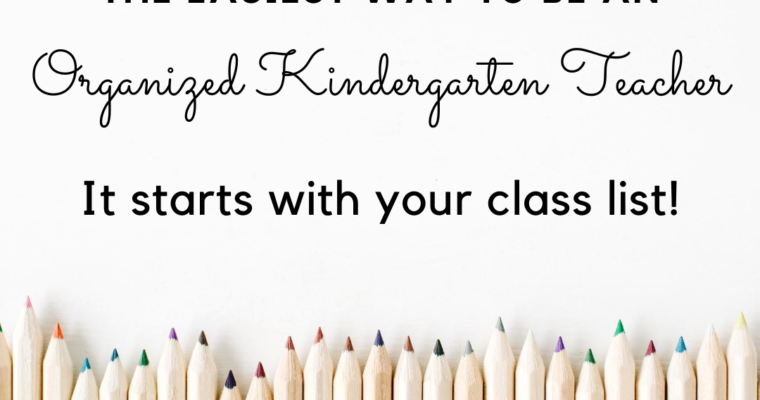 The Easiest way to be an Organized Kindergarten Teacher