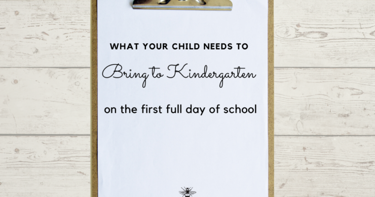 What to bring to Kindergarten the First Day of School